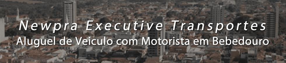 Aluguel de Veiculo com Motorista para o Transporte Executivo em Bebedouro