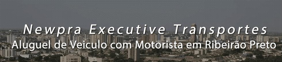 Aluguel de Veiculo com Motorista para Transporte Executivo em Ribeirão Preto