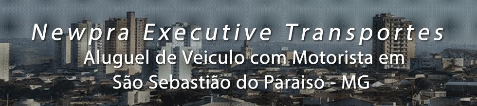 Aluguel de Veiculo com Motorista para Transporte Executivo Sao Sebastiao do Paraiso
